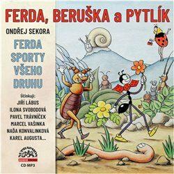 Ferda, Beruška a Pytlík & Ferda sporty všeho druhu - Ondřej Sekora