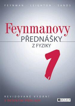 Feynmanovy přednášky z fyziky - revidované vydání - 1.díl - Richard Phillips Feynman
