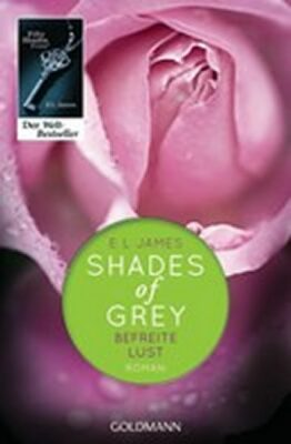 Fifty Shades of Grey 3/Befreite Lust - E.L. James