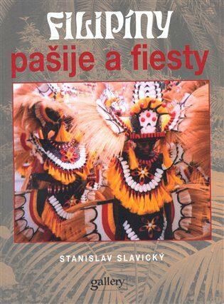 Filipíny - Stanislav Slavický,