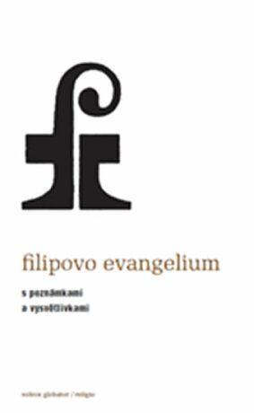 Filipovo evangelium - Andrew Phillip Smith
