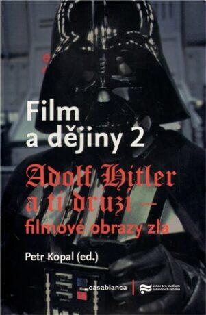Film a dějiny 2. - Petr Kopal