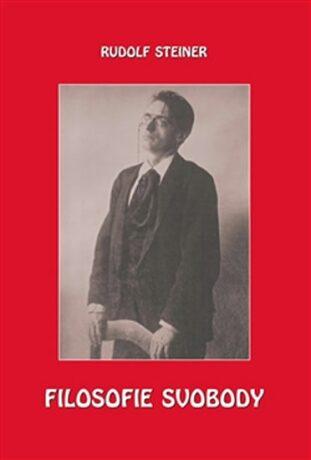 Filosofie svobody - Rudolf Steiner
