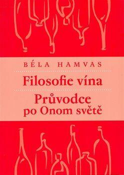 Filosofie vína - Béla Hamvas,