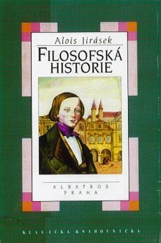 Filozofská historie - Alois Jirásek