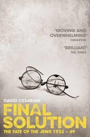 Final Solution - David Cesarani