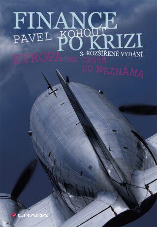 Finance po krizi - Pavel Kohout
