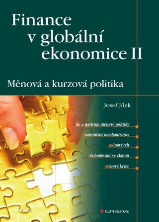 Finance v globální ekonomice II - Josef Jílek
