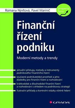 Finanční řízení podniku - Pavel Marinič, Romana Nývltová