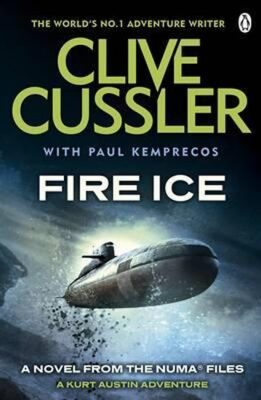 Fire Ice - Clive Cussler