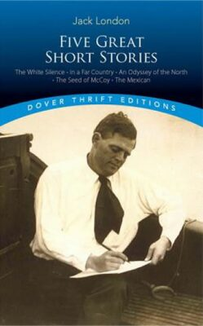 Five Great Short Stories - Jack London