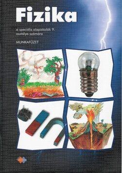 Fizika Munkafüzet a speciális alapiskolák 9. osztálya számára - Viera Lapitková, Eva Brestenská