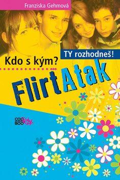 FlirtAtak - Franziska Gehm