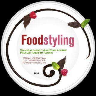 Foodstyling - Hobdayová Cara, Jo Denbury