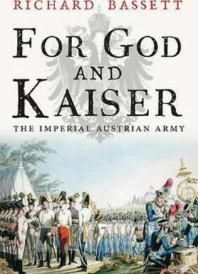 For God and Kaiser - Richard Bassett