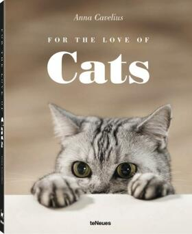 For the Love of Cats - Anna Cavelius