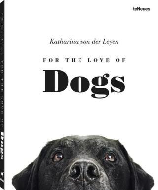 For the Love of Dogs - Katharina von der Leyen