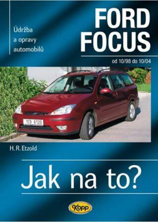 Ford Focus 10/98 - 10/04 - Jak na to? - 58. - Etzold Hans-Rudiger Dr.