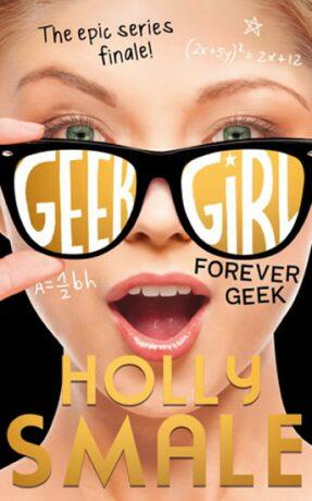 Forever Geek - Holly Smaleová