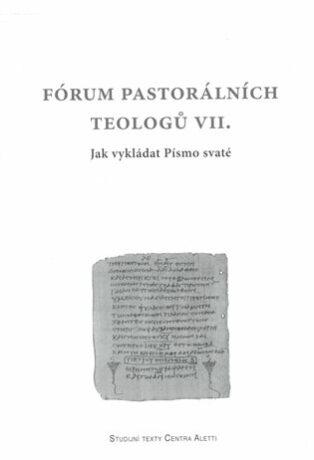 Fórum pastorálních teologů VII. -