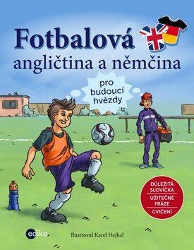 Fotbalová angličtina a němčina - kolektiv