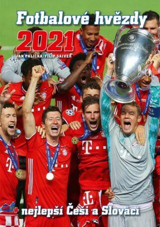 Fotbalové hvězdy 2021 - Jan Palička, Filip Saiver