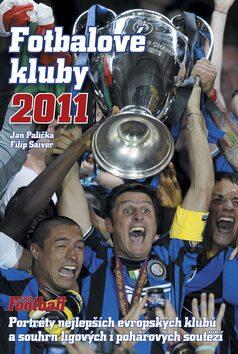 Fotbalové kluby 2011 - Jan Palička, Filip Saiver