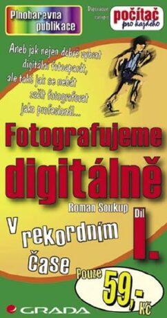 Fotografujeme digitálně I. - Roman Soukup - e-kniha