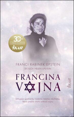 Francina vojna - Franci Rabinek Epstein, Doslov Helen Epstein