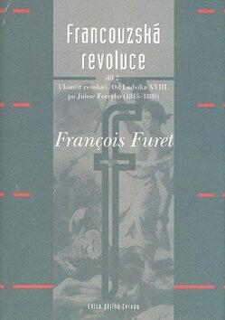Francouzská revoluce II. díl - Francois Furet