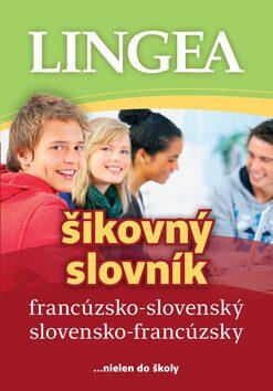 Francúzsko-slovenský slovensko-francúzsky šikovný slovník -