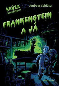 Frankenstein a já - Andreas Schlüter