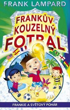Frankův kouzelný fotbal Frankie a Světový pohár - Frank Lampard