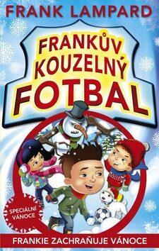 Frankův kouzelný fotbal Frankie zachraňuje Vánoce - Frank Lampard