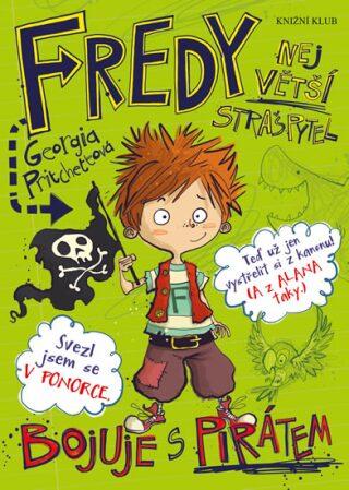 Fredy 2. Největší strašpytel bojuje s pirátem - Georgia Pritchettová