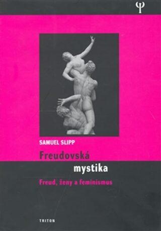 Freudovská mystika - Slipp Samuel