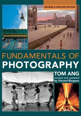 Fundamentals of Photography - Tom Ang