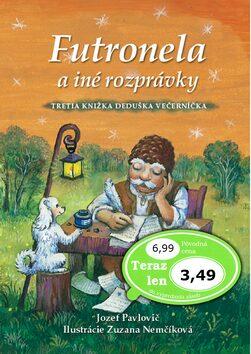 Futronela a iné rozprávky - Zuzana Nemčíková, Jozef Pavlovič