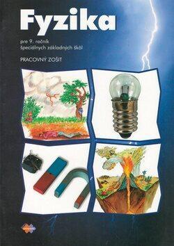 Fyzika Pracovný zošit pre 9. ročník špeciálnych základných škôl - Viera Lapitková, Eva Brestenská