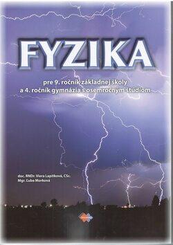 Fyzika pre 9. ročník základnej školy a 4. ročník gymnázia s osemročným štúdiom - Viera Lapitková, Ľuba Morková