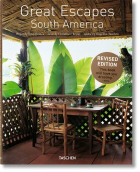 Great Escapes South America. Updated Edition - Reiter