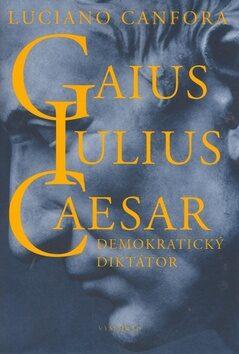 Gaius Iulius Caesar - Luciano Canfora