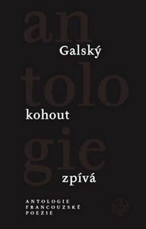 Galský kohout zpívá - Francl Gustav