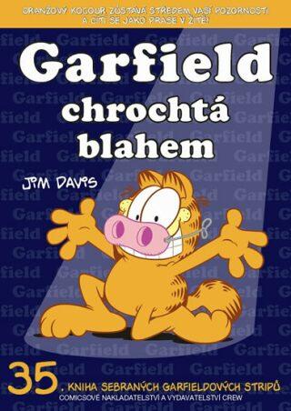 Garfield chrochtá blahem (č.35) - Jim Davis