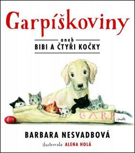 Garpíškoviny - Barbara Nesvadbová