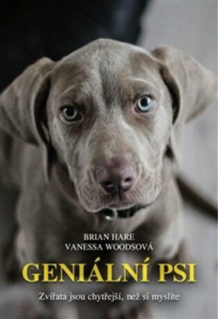 Geniální psi - Hare Brian , Woodsová  Vanessa