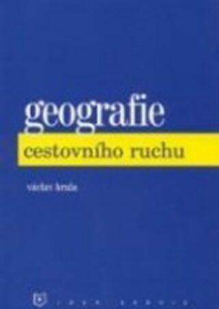 Geografie cestovního ruchu (6. vydání) - Hrala Václav