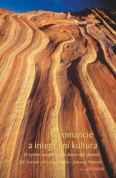 Geomancie a integrální kultura - kol.,