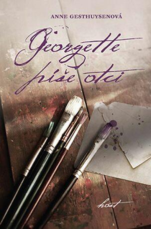 Georgette píše otci - Anne Gesthuysenová