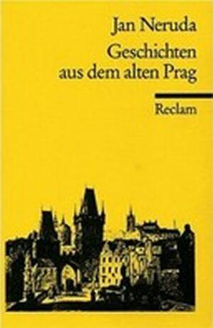 Geschichten aus dem alten Prag - Jan Neruda